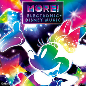 V.A「MORE! Electronic Disney Music」収録
