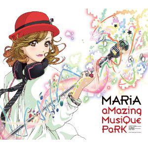 MARiA「aMazing MusiQue PaRK」収録
