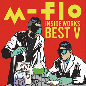 m-flo「INSIDE WORKS BEST V」