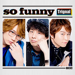 Trignal「So funny」収録