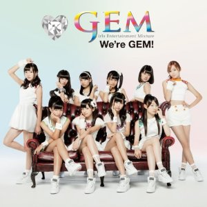 GEM「We're GEM!!」収録