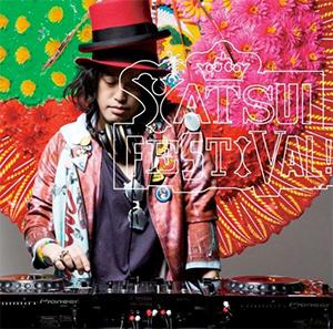 DJやついいちろう「YATSUI FESTIVAL!」収録