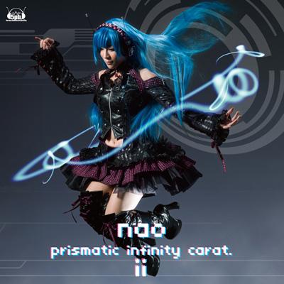 nao「prismatic infinity carat.ⅱ」収録