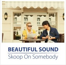 Skoop On Somebody「Beautiful Sound」収録