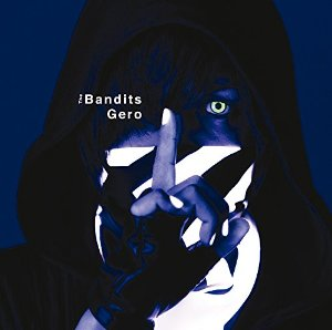 Gero「The Bandits」収録