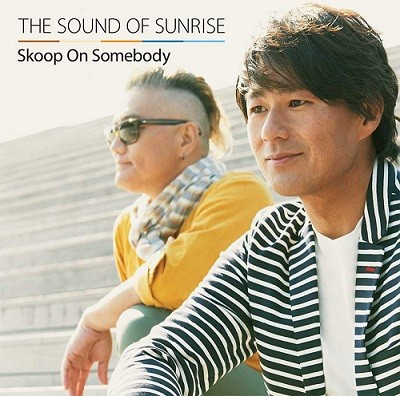 Skoop On Somebody「Sound Of Sunrise」収録