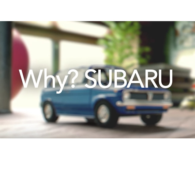 WebCM「Why?SUBARU」シリーズ