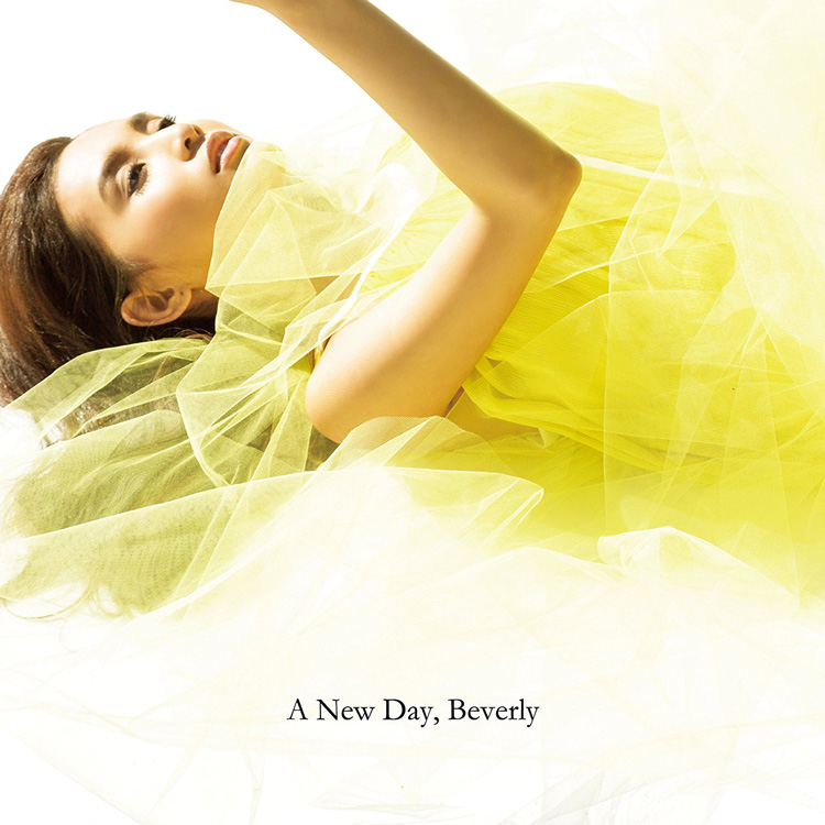 Bervely「A New Day」