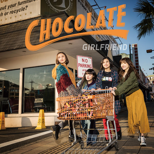 GIRLFRIEND「CHOCOLATE」