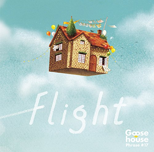 goose house「flight」
