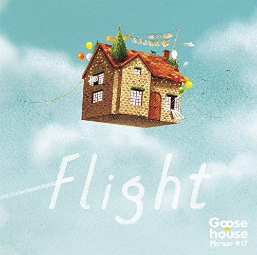 goose house「flight」