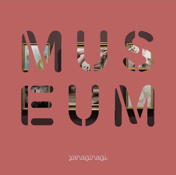 やなぎなぎ「-MUSEUM-」