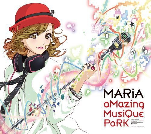 MARiA「aMazing MusiQue PaRK」