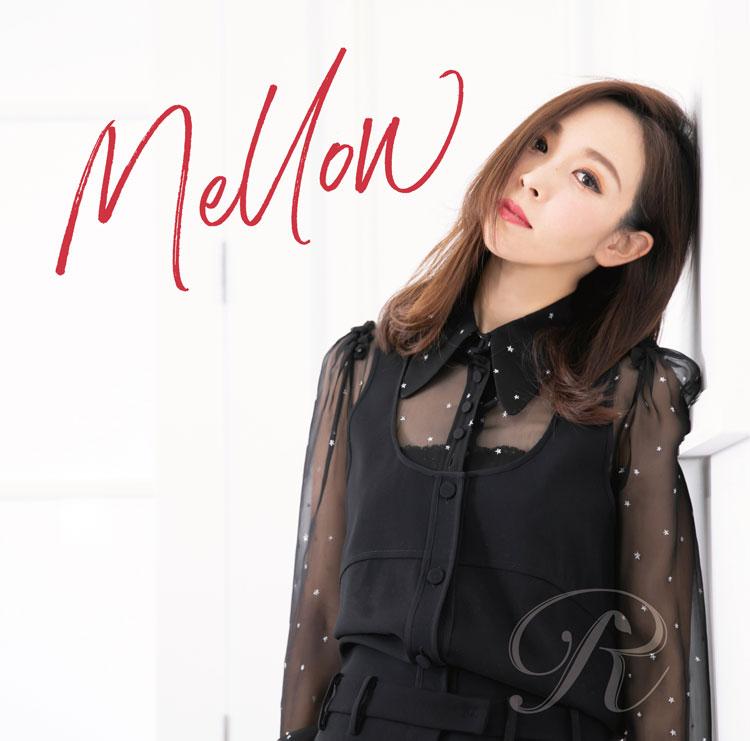 R「Mellow」