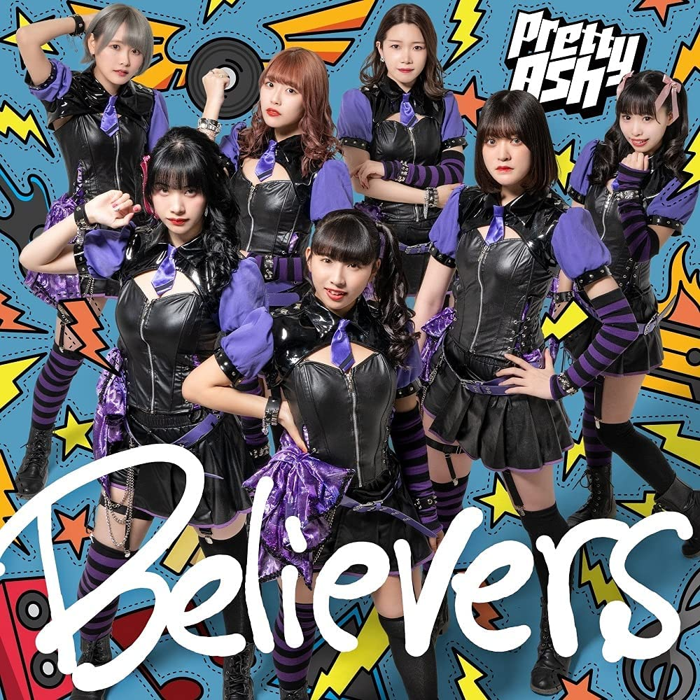 Pretty Ash「Believers」