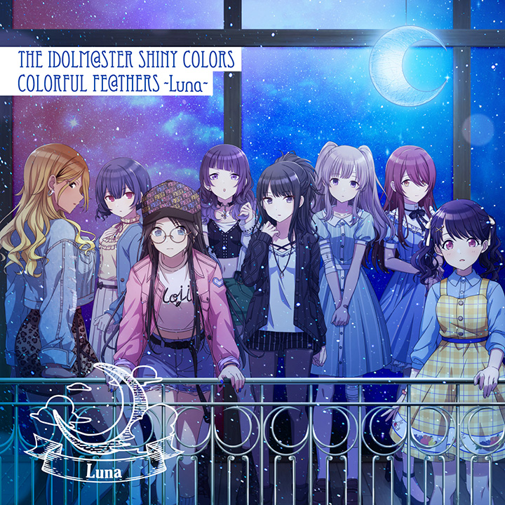 THE IDOLM@STER MASTER SHINY COLORS「COLORFUL FE@THERS -Luna-」