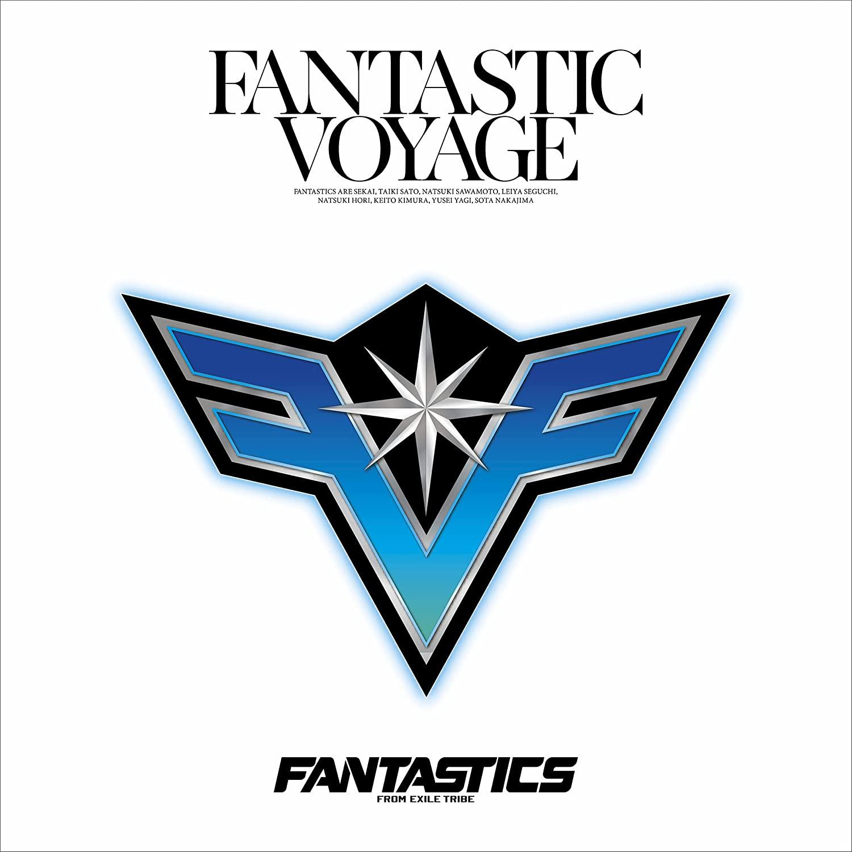 FANTASTICS from EXILE TRIBE「FANTASTIC VOYAGE」