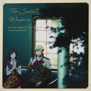TVアニメ『聖女の魔力は万能です』OST「The Saint's Music is Omnipotent」